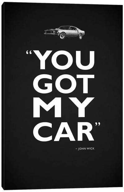 John Wick - Got My Car Canvas Art Print