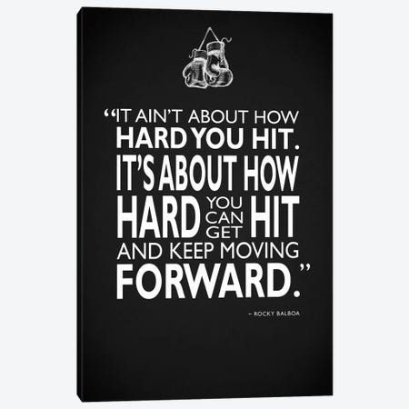 Rocky - How Hard You Hit Canvas Print #RGN504} by Mark Rogan Canvas Art