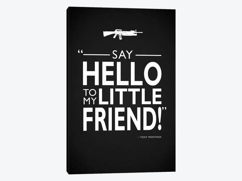 Scarface - Say Hello by Mark Rogan 1-piece Canvas Art Print