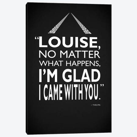 Thelma And Louise - Glad  Canvas Print #RGN517} by Mark Rogan Canvas Print