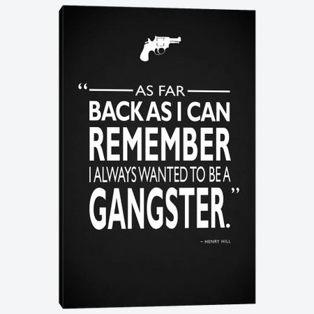 Goodfellas Be A Gangster Canvas Print #RGN711} by Mark Rogan Canvas Wall Art