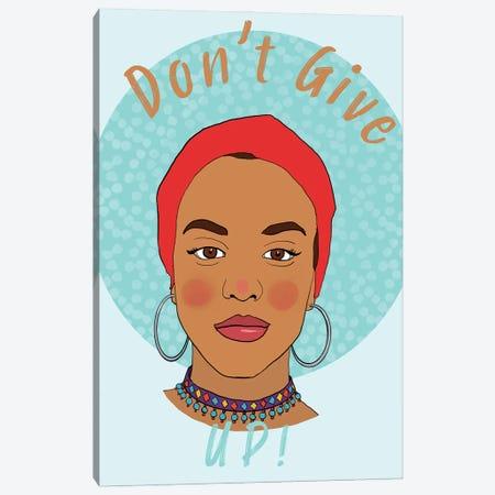Don't Give Up Canvas Print #RMU192} by Roberta Murray Art Print