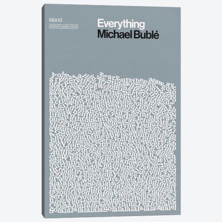Everything By Michael Buble Lyrics Print Canvas Print #RNH59} by Reign & Hail Art Print