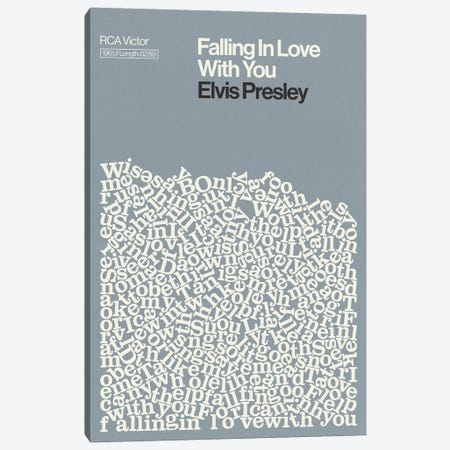 Falling In Love With You By Elvis Presley Lyrics Print Canvas Print #RNH61} by Reign & Hail Canvas Wall Art