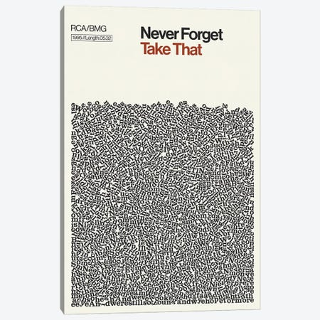 Never Forget By Take That Lyrics Print Canvas Print #RNH73} by Reign & Hail Art Print