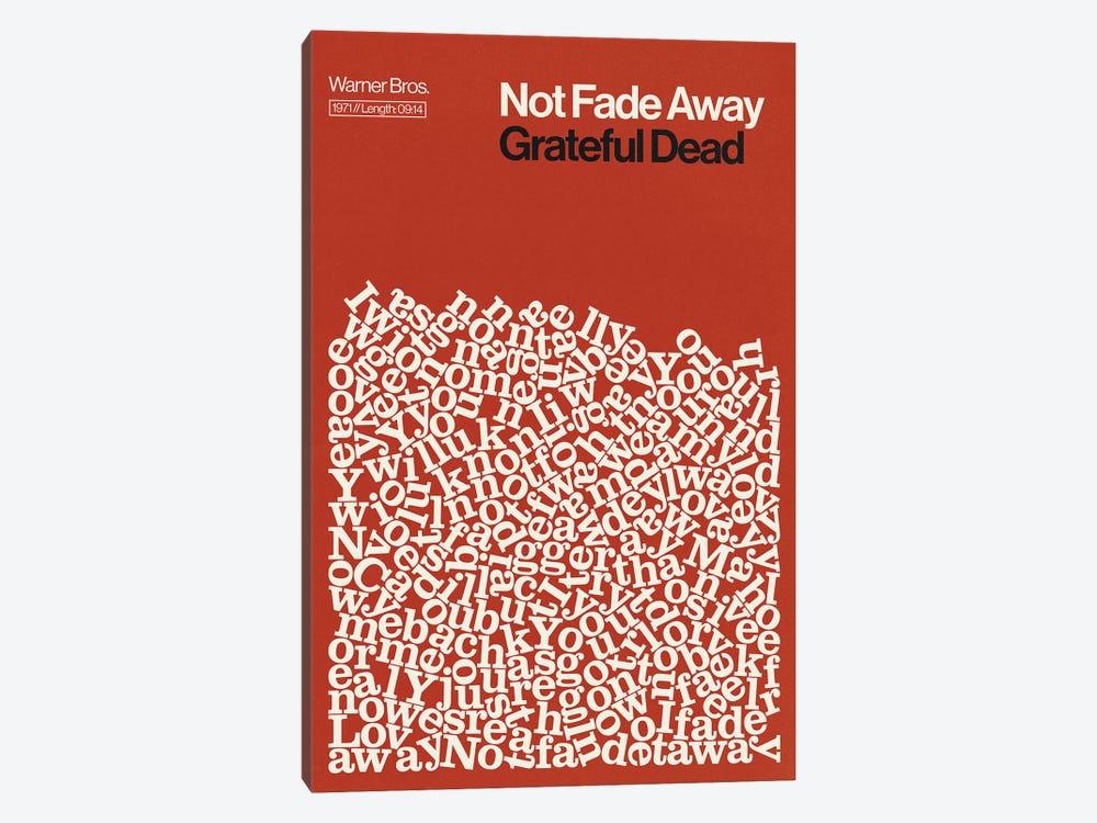Not Fade Away By Grateful Dead Lyrics Print by Reign & Hail 1-piece Canvas Wall Art