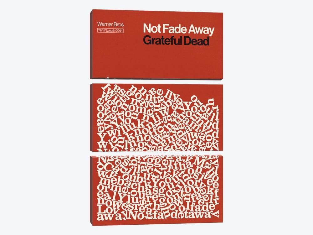 Not Fade Away By Grateful Dead Lyrics Print by Reign & Hail 3-piece Canvas Wall Art