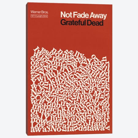 Not Fade Away By Grateful Dead Lyrics Print Canvas Print #RNH74} by Reign & Hail Canvas Art