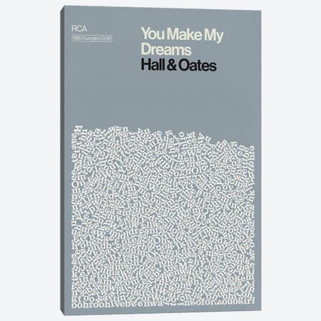 You Make My Dreams By Hall & Oates Lyrics Print 3-Piece Canvas #RNH78} by Reign & Hail Canvas Art Print
