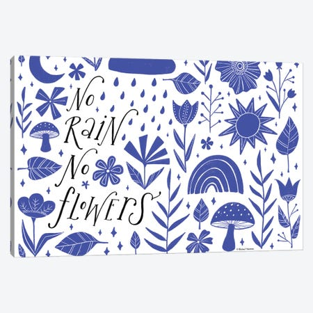 No Rain No Flowers Canvas Print #RNI101} by Rachel Nieman Canvas Art Print