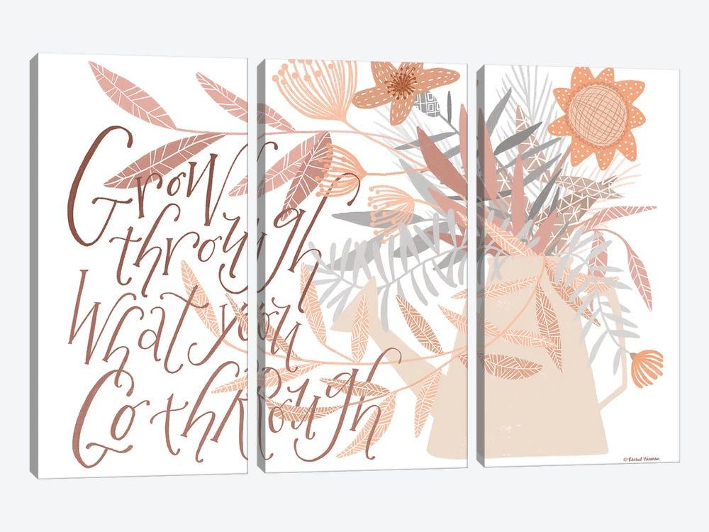 Grow Through What You Go Through by Rachel Nieman 3-piece Art Print