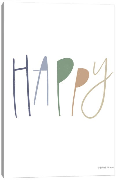 Happy Canvas Art Print
