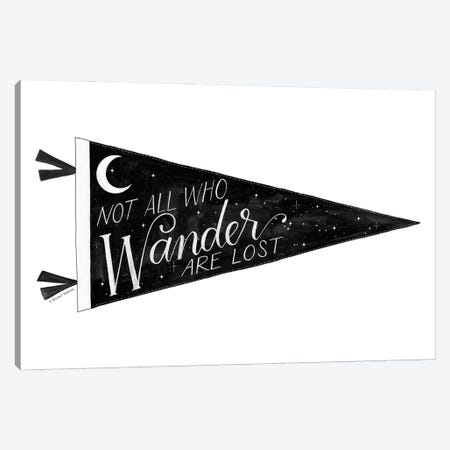 Not All Who Wander are Lost Pennant Canvas Print #RNI73} by Rachel Nieman Canvas Art