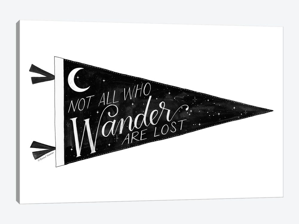 Not All Who Wander are Lost Pennant by Rachel Nieman 1-piece Canvas Art