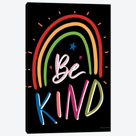 Be Kind Rainbow Canvas Print #RNI85} by Rachel Nieman Canvas Wall Art