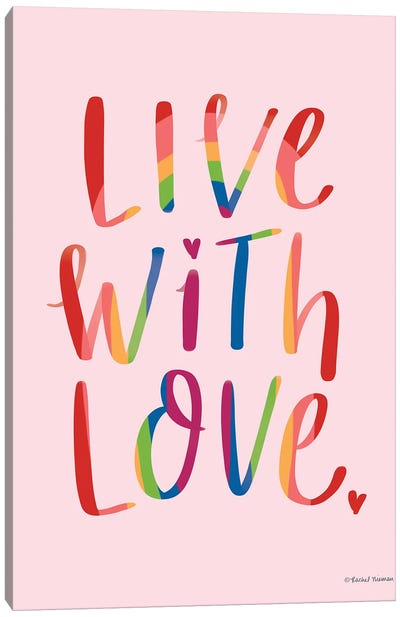 Live With Love Canvas Art Print