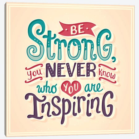 Be Strong Canvas Print #RRO1} by Risa Rodil Canvas Art