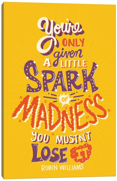 Spark Of Madness Canvas Art Print