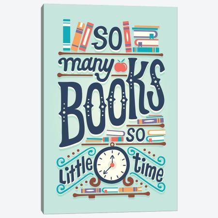 So Many Books Canvas Print #RRO43} by Risa Rodil Canvas Artwork