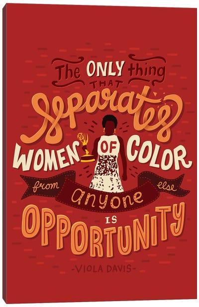 Viola Davis Quote Canvas Art Print