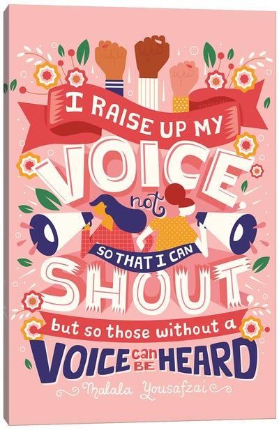 Raise Your Voice Canvas Art Print