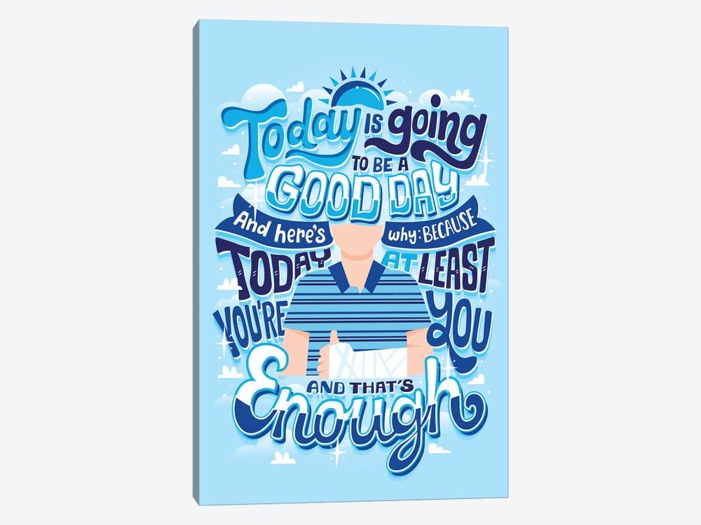 You're Enough by Risa Rodil 1-piece Canvas Art Print