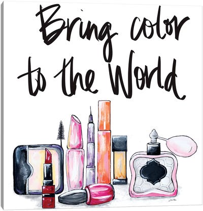 Bring Color to the World Canvas Art Print