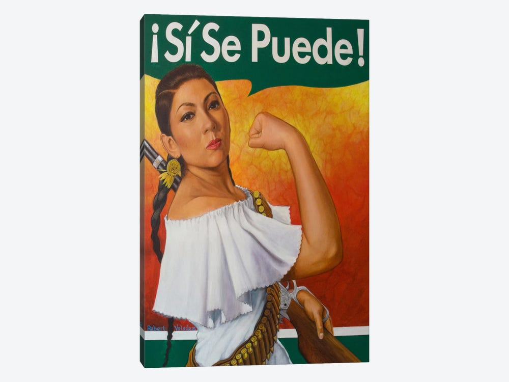 Rosita (Si Se Puede!) by Robert Valadez 1-piece Canvas Wall Art
