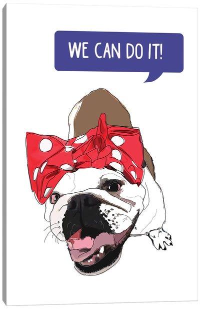 We Can Do It White Bulldog Canvas Art Print