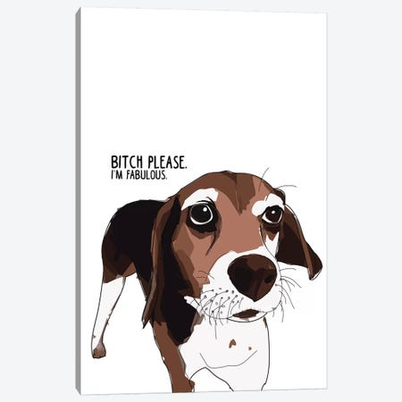 Bitch Please Beagle Canvas Print #SAP10} by Sketch and Paws Canvas Print