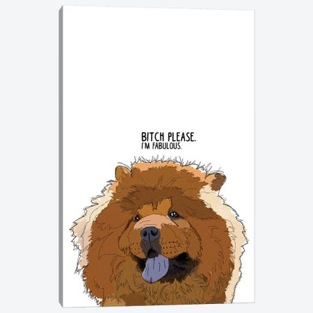 Bitch Please Chow Chow Canvas Print #SAP11} by Sketch and Paws Art Print