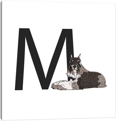 M Is For Miniature Schnauzer Canvas Art Print