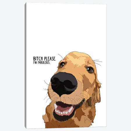 Bitch Please Golden Retreiver Canvas Print #SAP13} by Sketch and Paws Canvas Art Print