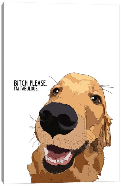 Bitch Please Golden Retreiver Canvas Art Print