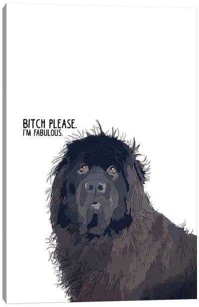 Bitch Please Newfie Canvas Art Print