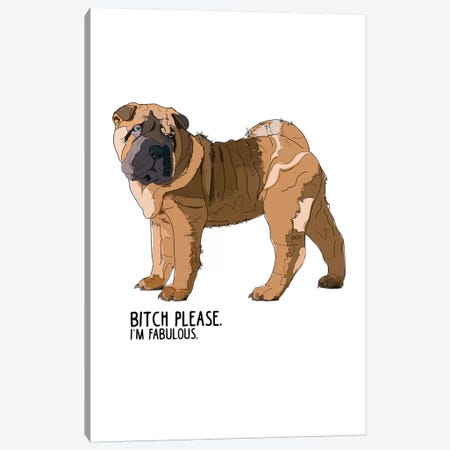 Bitch Please Shar Pei Canvas Print #SAP17} by Sketch and Paws Canvas Wall Art