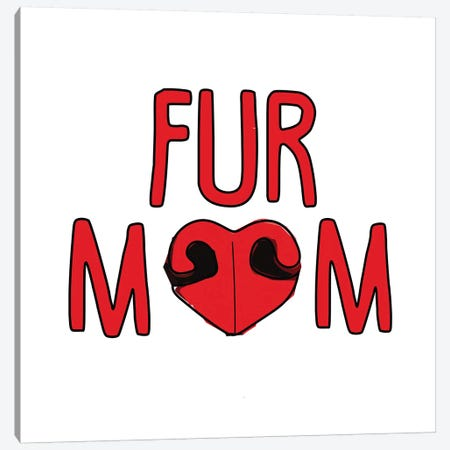 Fur Mom Canvas Print #SAP54} by Sketch and Paws Canvas Art