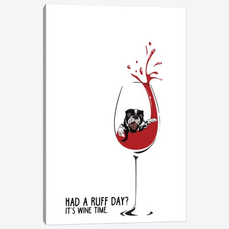 Had A Ruff Day Wine Canvas Print #SAP66} by Sketch and Paws Canvas Print