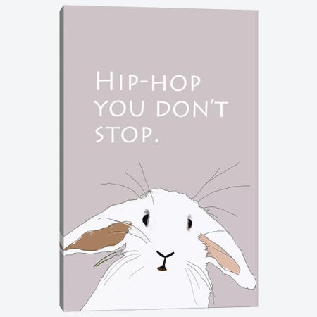 Hip Hop You Don't Stop Canvas Print #SAP67} by Sketch and Paws Canvas Print