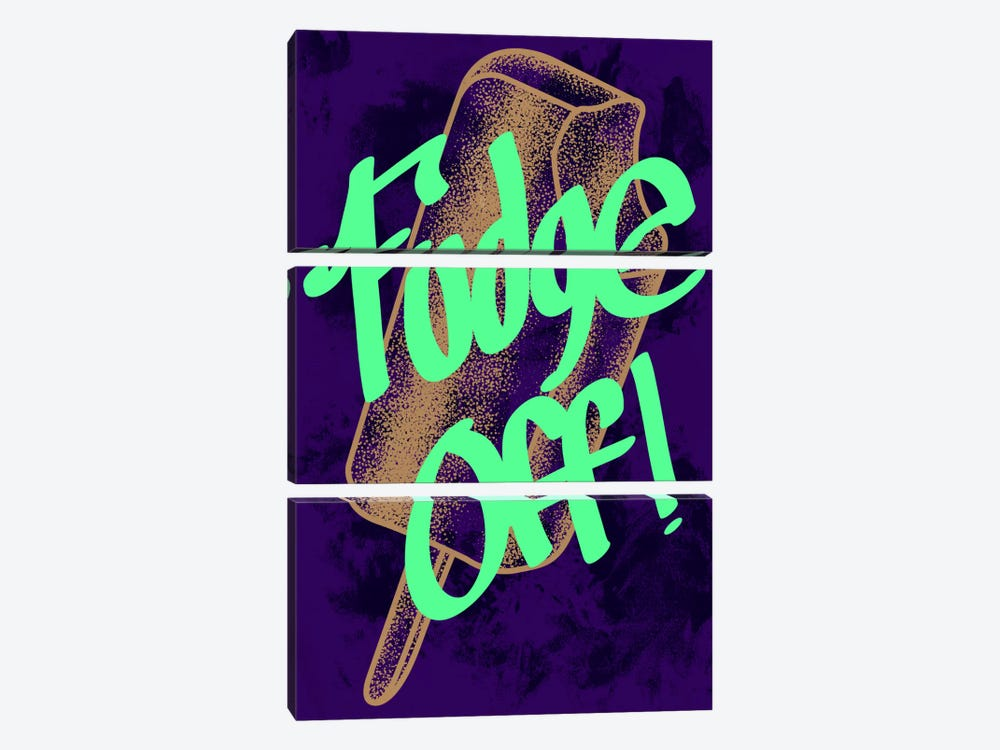 Fudge Off by 5by5collective 3-piece Canvas Art Print