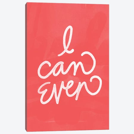 I Can Even Canvas Print #SBE58} by Sara Berrenson Canvas Art