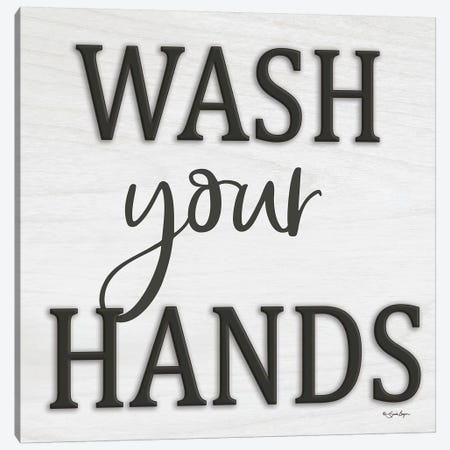 Wash Your Hands Canvas Print #SBY45} by Susie Boyer Canvas Artwork