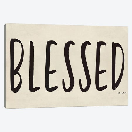 Blessed Canvas Print #SBY48} by Susie Boyer Art Print