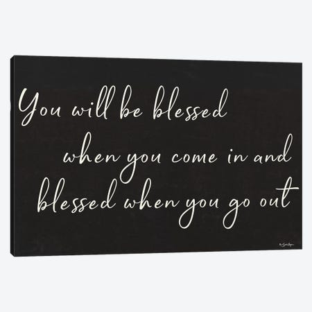 You Will Be Blessed Canvas Print #SBY71} by Susie Boyer Canvas Wall Art