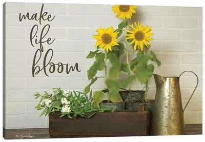 Make Life Bloom    Canvas Art Print