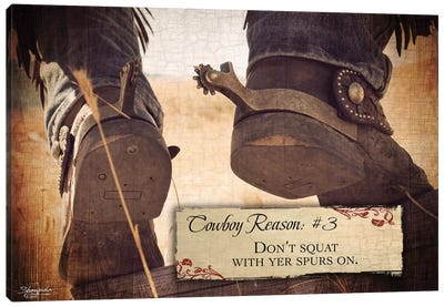 Cowboy Reason #3: Spurs Canvas Art Print