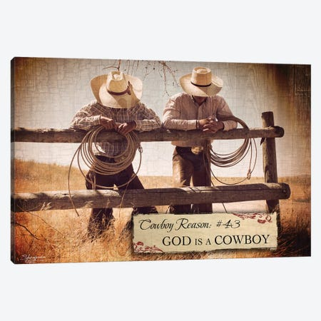 Cowboy Reason #43: God Is A Cowboy Canvas Print #SEA4} by Anne Seay Art Print