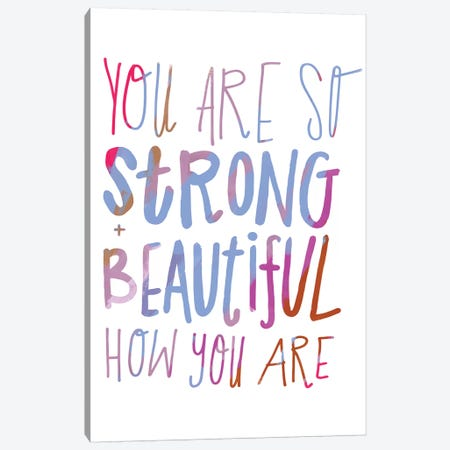 You Are Strong Canvas Print #SFR194} by Sara Franklin Art Print