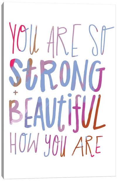 You Are Strong Canvas Art Print