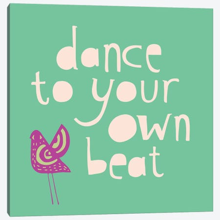 Dance To Your Own Beat Canvas Print #SFR47} by Sara Franklin Canvas Artwork